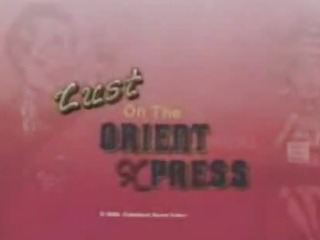 Porn Tube of Full Movie Lust On The Orient Express2 # -by Sabinchen British Euro Brit European Cumshots Swallow
